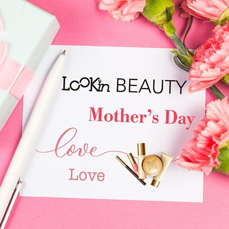 LOOKin BEAUTY LOVE LOVE Mother's Day
